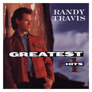 Randy Travis: Greatest #1 Hits - Cover