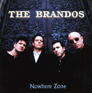 Cover - Brandos, The: Nowhere Zone