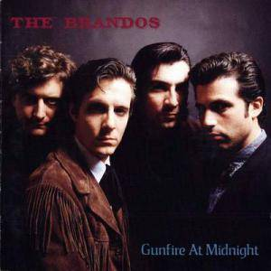 Cover - Brandos, The: Gunfire At Midnight