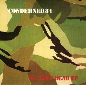 Cover - Condemned 84: Oi! Ain't Dead EP