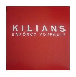 Cover - Kilians: Enforce Yourself