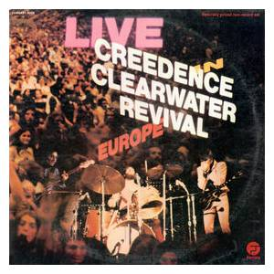 Creedence Clearwater Revival: Live In Europe (2-LP) - Bild 1