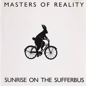 Cover - Masters Of Reality: Sunrise On The Sufferbus