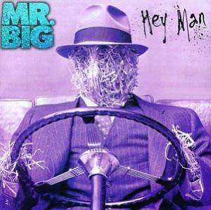 Cover - Mr. Big: Hey Man