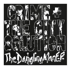 Cover - Crime & The City Solution: Dangling Man E.P., The