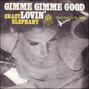 Cover - Crazy Elephant: Gimme Gimme Good Lovin'