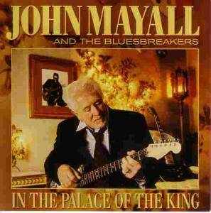 Cover - John Mayall & The Bluesbreakers: In The Palace Of The King