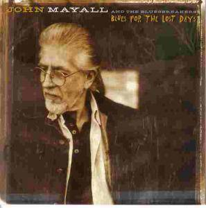 Cover - John Mayall & The Bluesbreakers: Blues For The Lost Days