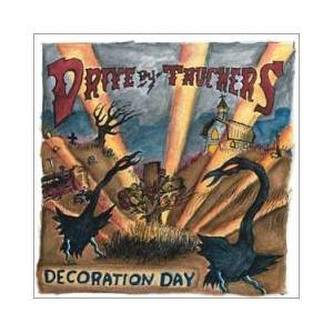 Cover - Drive-By Truckers: Decoration Day