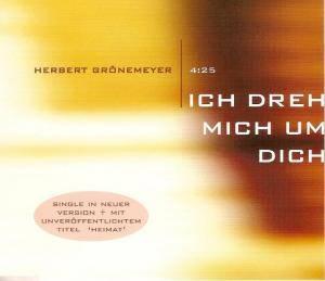 Herbert Grönemeyer: Ich Dreh Mich Um Dich - Cover