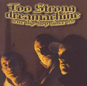 Cover - Too Strong: Dreamachine