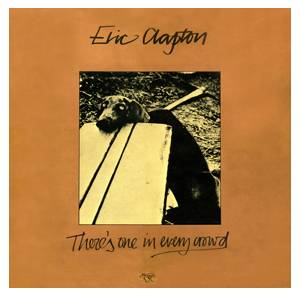 Cover - Eric Clapton: There's One In Every Crowd