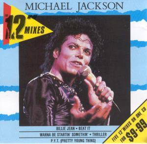 "Michael Jackson: 12"" Mixes, The - Cover"