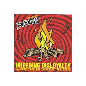 Cover - Red Lights Flash: Breeding Disloyalty Campfire Songs For The Disruptive Element - 2004 Label Sampler Household Name Records Of London