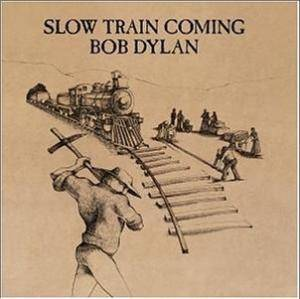 Bob Dylan: Slow Train Coming (LP) - Bild 1