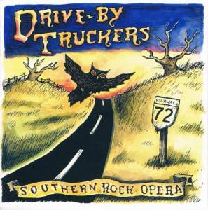 Cover - Drive-By Truckers: Southern Rock Opera