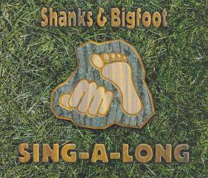 Cover - Shanks & Bigfoot: Sing-A-Long