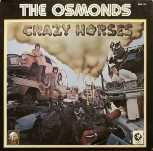 Cover - Osmonds, The: Crazy Horses