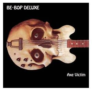 Cover - Be-Bop Deluxe: Axe Victim