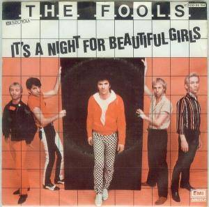 Cover - Fools, The: It's A Night For Beautiful Girls