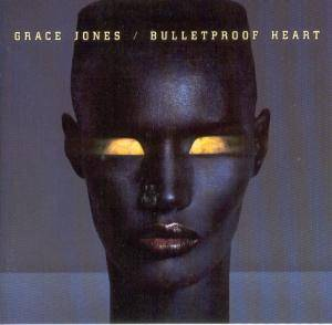 Cover - Grace Jones: Bulletproof Heart