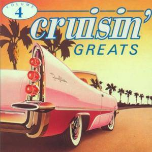 Cover - Regents, The: 25 Cruisin' Greats Volume Four