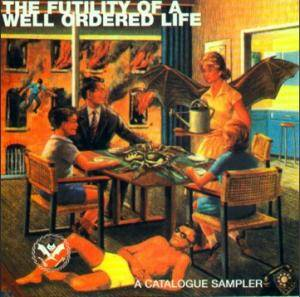 Cover - Lard: Futility Of A Well Ordered Life, The