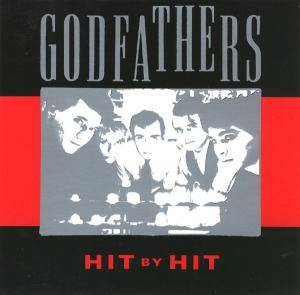 Cover - Godfathers, The: Hit By Hit