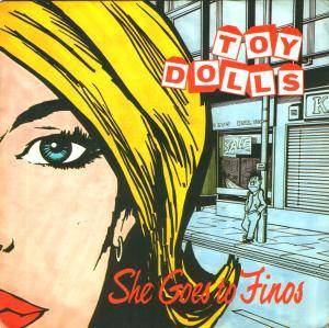 Toy Dolls: She Goes To Finos - Cover