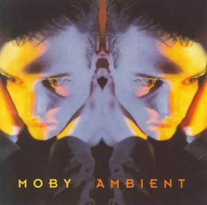 Moby: Ambient - Cover