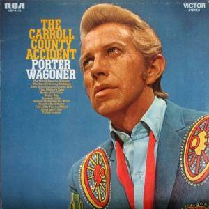 Porter Wagoner: Carroll County Accident, The - Cover