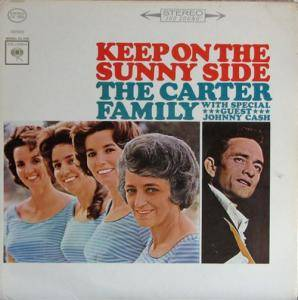 Cover - Carter Family, The: Keep On The Sunny Side