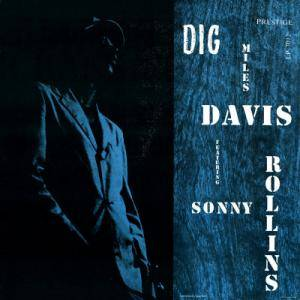 Miles Davis Feat. Sonny Rollins: Dig - Cover