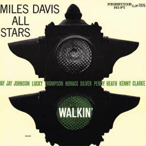 Miles Davis All Stars: Walkin' - Cover