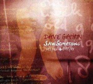Dave Gahan: Saw Something / Deeper And Deeper - Cover
