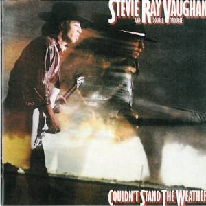 Stevie Ray Vaughan And Double Trouble: Couldn't Stand The Weather (CD) - Bild 1