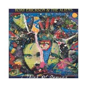Roky Erickson & The Aliens: I Think Of Demons - Cover