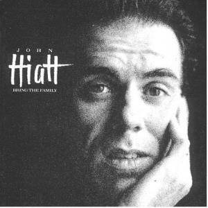 John Hiatt: Bring The Family - Cover