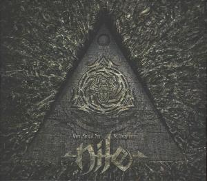 Nile: What Should Not Be Unearthed - Cover