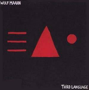 Wolf Maahn: Third Language - Cover