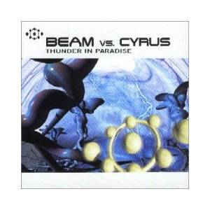 Cover - Beam Vs. Cyrus: Thunder In Paradise