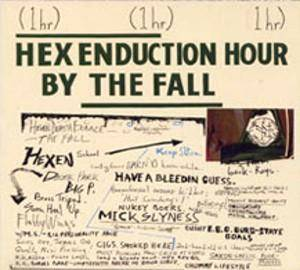Cover - Fall, The: Hex Enduction Hour