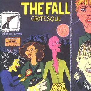 The Fall: Grotesque (After The Gramme) - Cover