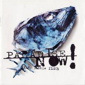 Cover - Paradise Now!: Tiny Little Fish