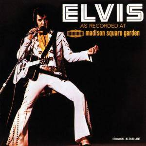 Elvis Presley: Elvis As Recorded At Madison Square Garden - Cover