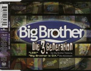 Die 3. Generation / Die Bewohner: Leb / Big Brother Is O.K. (Split-Single-CD) - Bild 3