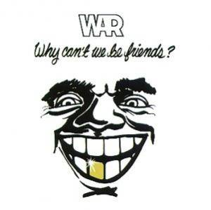 War: Why Can't We Be Friends? - Cover