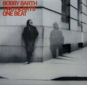 Bobby Barth: Two Hearts - One Beat - Cover