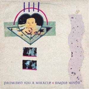 Simple Minds: Promised You A Miracle - Cover