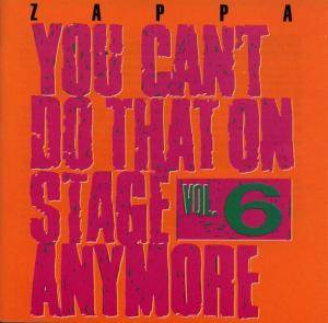 Frank Zappa: You Can't Do That On Stage Anymore Vol. 6 - Cover